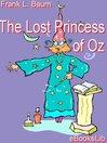 The Lost Princess of Oz (eBook): Oz Series, Book 11