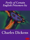 Perils of Certain English Prisoners by (eBook)