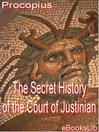 The Secret History of the Court of Justinian (eBook)