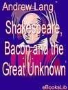 Shakespeare, Bacon and the Great Unknown (eBook)
