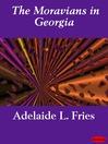 The Moravians in Georgia (eBook)