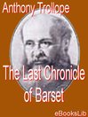 The Last Chronicle of Barset (eBook): Chronicles of Barsetshire, Book 6