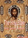 The Holy Bible (eBook): King James Version