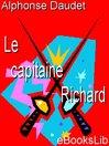 Le Capitaine Richard (eBook)