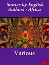 Stories by English Authors - Africa (eBook)