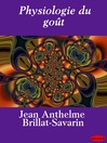 Physiologie du goût (eBook)