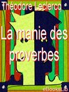 La manie des proverbes (eBook)