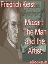 Mozart (eBook): The Man and the Artist