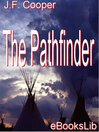 The Pathfinder (eBook): Leatherstocking Tales Series, Book 3