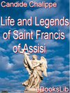 Life and Legends of Saint Francis of Assisi (eBook)
