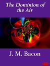The Dominion of the Air (eBook)