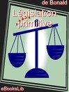 Législation primitive (eBook)