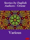 Stories by English Authors - Orient (eBook)