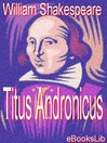 The Tragedy of Titus Andronicus (eBook)