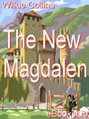 The New Magdalen (eBook)