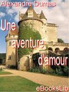 Une aventure d'amour (eBook)