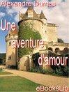 Une aventure d'amour (eBook)