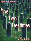 The Two Destinies (eBook)
