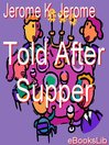 Told after Supper (eBook)