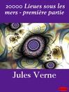 20000 Lieues sous les mers - première partie (eBook)