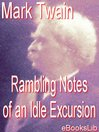 The Rambling Notes of an Idle Excursion (eBook)