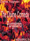 The Divine Comedy - Purgatorio (eBook): The Divine Comedy Series, Book 2