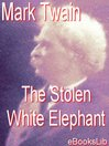 The Stolen White elephant (eBook)