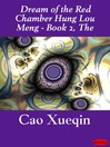 The Dream of the Red Chamber Hung Lou Meng (eBook): The Dream of the Red Chamber Hung Lou Meng, Series Book 2