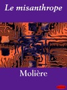 Le misanthrope (eBook)