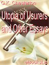 Utopia of Usurers and Other Essays (eBook)