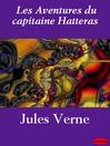 Les Aventures du capitaine Hatteras (eBook)