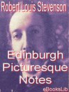 Edinburgh Picturesque Notes (eBook)