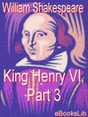 King Henry VI, Part 3 (eBook)
