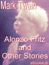 Alonzo Fritz and Other Stories (eBook)