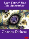Lazy Tour of Two Idle Apprentices (eBook)
