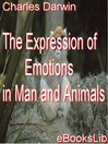 The Expression of Emotions in Man and Animals (eBook)