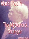 The Mysterious Stranger (eBook)