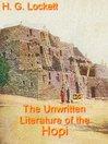 The Unwritten Literature of the Hopi (eBook)