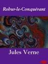 Robur-le-Conquérant (eBook)