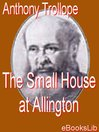 The Small House at Allington (eBook): Chronicles of Barsetshire, Book 5