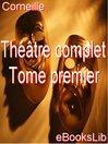 Théâtre complet. Tome premier (eBook)