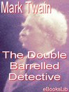 The Double Barrelled Detective (eBook)