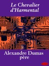 Le Chevalier d'Harmental (eBook)