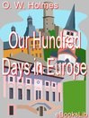 Our Hundred Days in Europe (eBook)