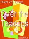 Over the Teacups (eBook)