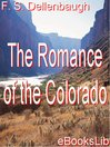 The Romance of the Colorado (eBook)