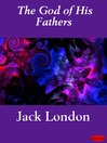 The God of His Fathers (eBook)