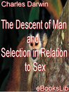 The Descent of Man and Selection in Relation to Sex (eBook)