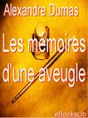 Les mémoires d'une aveugle (eBook)