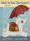 Behold the Bold Umbrellaphant (MP3): And Other Poems
